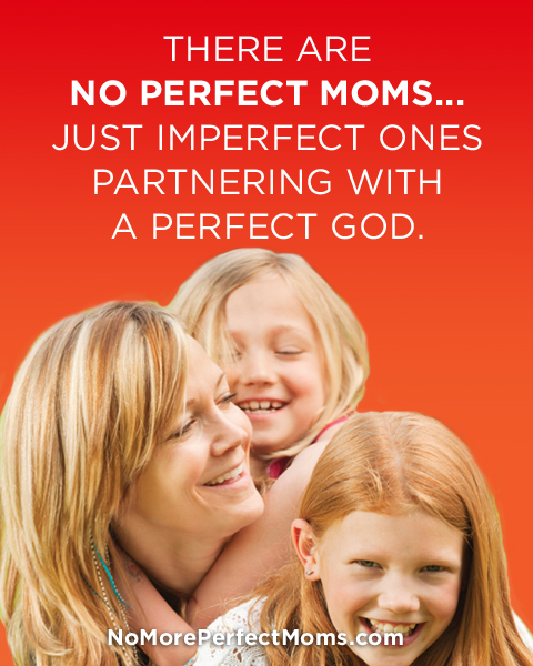 No_Perfect_Moms_God