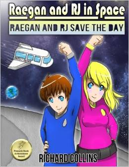 Raegan and RJ in Space- Raegan and RJ Save the Day book cover